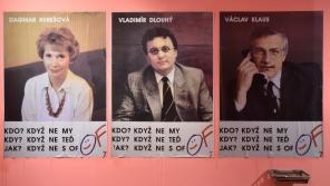 Volební plakáty Občanského fóra s Dagmar Burešovou, Vladimírem Dlouhým a Václavem Klausem na výstavě Sametová revoluce v Uherském Hradišti v listopadu 2019. Foto: Glück Dalibor/ČTK