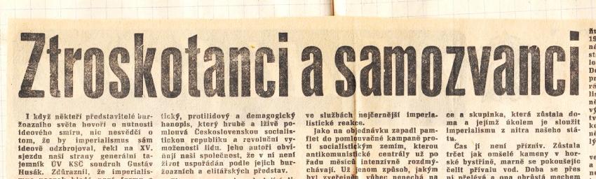 Článek Ztroskotanci a samozvanci vyšel v Rudém právu 12. ledna 1977. Signatáře Charty 77 charakterizoval jako sluhy a agenty imperialismu, zaprodance či sionisty.