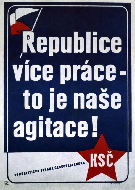 Předvolební plakát KSČ. Foto: ČTK