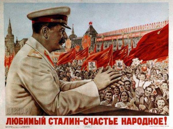 Ukázka Stalinské propagandy - plakát Milovaný Stalin štěstí národa