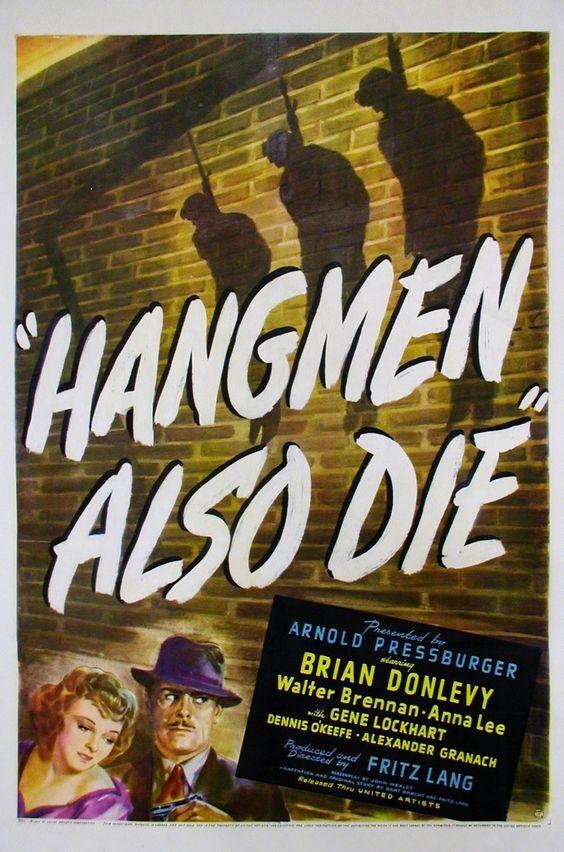 O atentátu natočil rakouský režisér Fritz Lang v Hollywoodu film Hangmen Also Die (I katové umírají) podle scénáře divadelníkaBertolda Brechta. Autoři vědomě rezignovali na jakoukoliv historickou věrohodnost, takže ve filmu Heydricha zabije člen domácího odboje doktor Svoboda. Film měl premiéru 27. 6. 1943 v oklahomském městě Prague.
