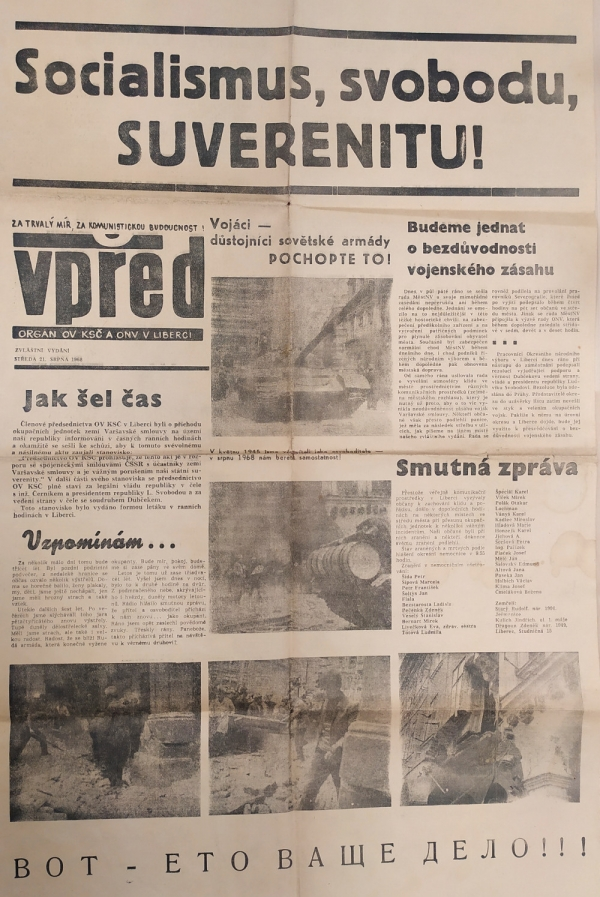 V květnu 1945 jsme vás vítali jako osvoboditele, v srpnu 1968 nám berete samostatnost, psaly liberecké noviny Vpřed. Zdroj: Paměť národa