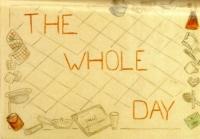 První obrázek s názvem THE WHOLE DAY (Celý den)