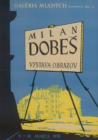Plagát k výstave Milana Dobeša v Galérii mladých, rok 1958