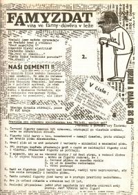 Satirický občasník studentů žurnalistiky Fámyzdat visel v pražském metru na zdech spolu s dalšími dokumenty.