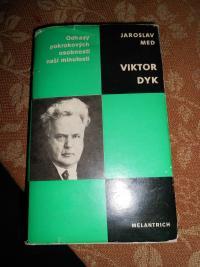 Kniha Jaroslava Meda Viktor Dyk