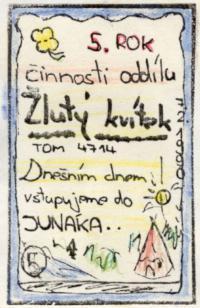Plakát ke vstupu oddílu Žlutý kvítek do skautu, 1990