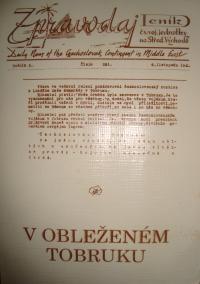 Zpravodaj československých vojáků z Tobrúku (obsahuje projev Edvarda Beneše, projev Klapálka, fotografie z bojiště v Tobruku)